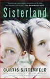 Sisterland, Curtis Sittenfeld, 0812980336