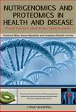 Nutrigenomics and Proteomics in Health and Disease : Food Factors and Gene Interactions, Mine, Yoshinori, 0813800331