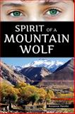 Spirit of a Mountain Wolf, Rosanne Hawke, 1623240336