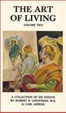 The Art of Living, Robert R. Leichtman and Carl Japikse, 0898040337