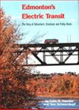 Saskatoon's Electric Transit, Easten Wayman, 091913033X