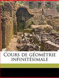 Cours de Géométrie Infinitésimale, Gustave L on Demartres and Gustave Léon Demartres, 1149330333