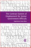 The Contract System of Employment for Senior Government Officials, , 1849290334