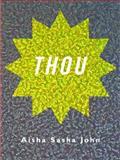 Thou, Aisha John, 1771660333