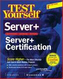 Test Yourself Server+ Certification, Syngress Media, Inc. Staff, 0072190337