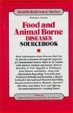 Food and Animal Borne Diseases Sourcebook, , 0780800338