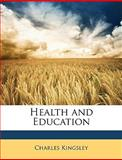 Health and Education, Charles Kingsley, 1146100337