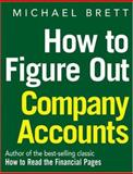 How to Figure Out Company Accounts, Brett, Michael, 1587990334