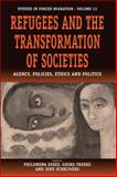 Refugees and the Transformation of Societies 9781845450335