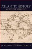 Atlantic History : A Critical Appraisal, , 0195320336