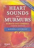 Heart Sounds and Murmurs Across the Lifespan, Erickson, Barbara, 032302033X