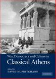 War, Democracy and Culture in Classical Athens, , 0521190339