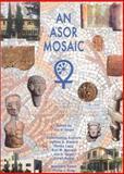 An ASOR Mosaic, Seger, Joe D., 0897570332
