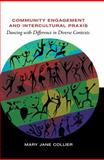 Community Engagement and Intercultural Praxis, Mary Jane Collier, 143312033X