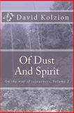 Of Dust and Spirit, Ngo Ton-Long, 1452860335