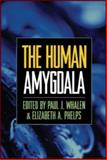 The Human Amygdala, Whalen, Paul J., 1606230336
