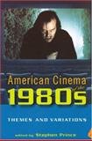 American Cinema of the 1980s : Themes and Variations, , 081354033X