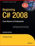 Beginning C# 2008, Gross, Christian, 1430210338