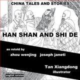 China Tales and Stories: HAN SHAN and SHI De, zhou wenjing and joseph janeti, 1500430331