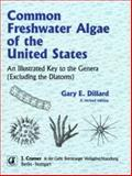 Common Freshwater Algae of the United States : An illustreated key to the genera (excluding the Diatoms), Dillard, Gary E., 3443500331