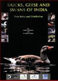Ducks, Geese and Swans of India : Their Status and Distribution, Rahmani, Asad R. and Islam, M. Zafar-Ul, 0198060335