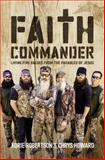 Faith Commander Adult Study Guide, Korie Robertson and Chrys Howard, 0310820332