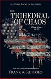 The Trihedral of Chaos, Frank A. Ruffolo, 0983680337