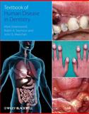 Textbook of Human Disease in Dentistry, Greenwood, Mark and Seymour, Robin, 1405170336