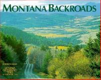 Montana Backroads, Beverly R. Magley, 1560370335