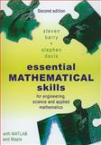 Essential Mathematical Skills : For Engineering, Science and Applied Mathematics, Barry, S. and Davis, S., 1921410337