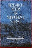 Research Needs in Subsurface Science, U.S. Department of Energy's Environmental Management Science Program and National Research Council Staff, 0309090334