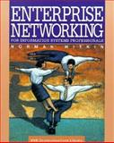 Enterprise Networking for Information Systems Professionals, Witkin, Norman, 0471290335
