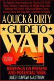 A Quick and Dirty Guide to War, James F. Dunnigan and Austin Bay, 0688100333