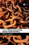 Locke's Essay Concerning Human Understanding, Uzgalis, William and Uzgalis, 0826490336