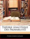 Théorie Analytique des Probabilités, Pierre Simon Laplace, 1142720330