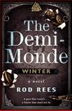 The Demi-Monde, Rod Rees, 0062070347