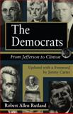 The Democrats, Robert Allen Rutland, 0826210341