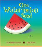 One Watermelon Seed, Celia Barker Lottridge, 1554550343