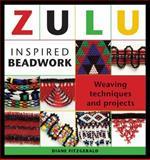 Zulu Inspired Beadwork, Diane Fitzgerald, 1596680342