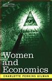 Women and Economics, Gilman, Charlotte Perkins, 1602060347