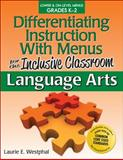 Differentiating Instruction with Menus for the Inclusive Classroom, Laurie E. Westphal, 1618210343