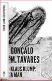 Klaus Klump : A Man, Tavares, Gonçalo M., 1628970340