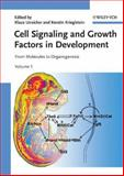 Cell Signaling and Growth Factors in Development : From Molecules to Organogenesis, , 3527310347