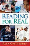 Reading for Real, Crittenden, Alex, 0131500341