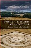 Communities and Connections : Essays in Honour of Barry Cunliffe, , 019923034X