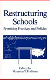 Restructuring Schools : Promising Practices and Policies, , 0306450348