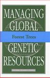 Forest Trees, Committee on Managing Global Genetic Resources, Ag and Board on Agriculture Staff, 0309040345