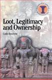 Loot, Legitimacy and Ownership 9780715630341