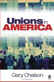 Unions in America 9780761930341