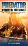 Forever Midnight, John Shirley, 1595820345